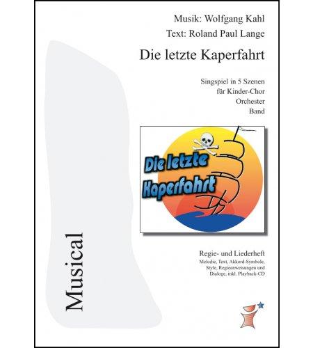 Die letzte Kaperfahrt - Regieheft mit Text inkl. Playback-CD